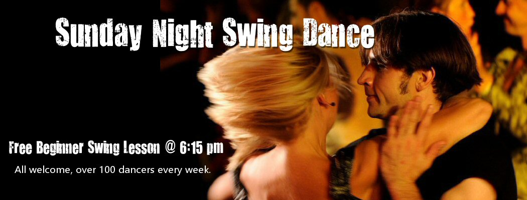 <blockquote>Next dance, July 1st. EVERY SUNDAY NIGHT SWINGS - 6:15 PM Free Beginner Swing Lesson. Lindy & West Coast Swing dancing till 10 PM.</blockquote>